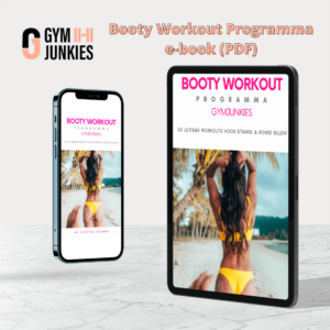 Booty Workout Programma Gymjunkies