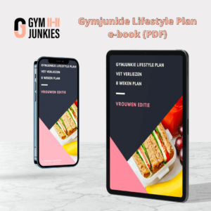 Gymjunkie Lifestyle Plan vrouwen